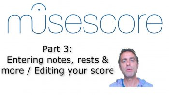 SkillShare MuseScore (Part 3): Entering notes, rests and more / Editing your score TUTORiAL screenshot