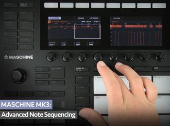 Groove3 MASCHINE MK3 Advanced Note Sequencing TUTORiAL-SYNTHiC4TE screenshot