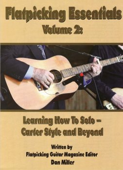 Flatpicking Essentials Vol. 2: Learning How to Solo - Carter Style and Beyond by Dan Miller screenshot