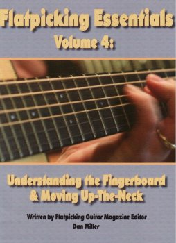 Flatpicking Essentials Vol. 4: Understanding the Fingerboard and Moving Up the Neck by Dan Miller screenshot