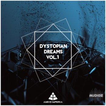 Audio Imperia Dystopian Dreams Vol. 1 v1.1 KONTAKT screenshot