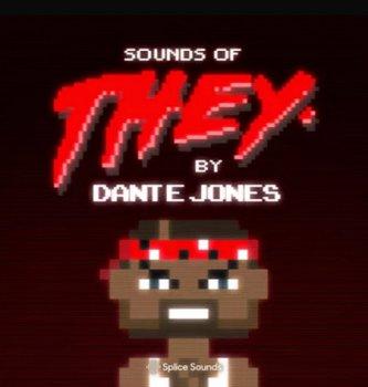Splice Sounds of THEY. By Dante Jones WAV screenshot