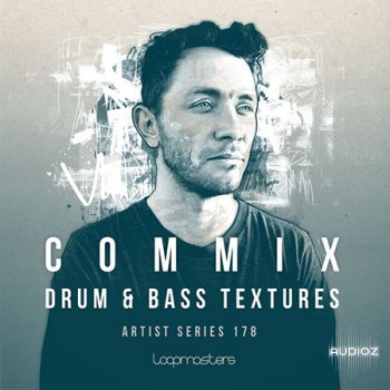 Loopmasters Commix Drum and Bass Textures MULTiFORMAT screenshot