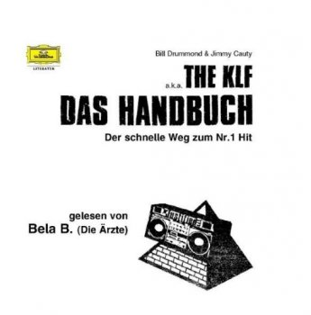 THE KLF - Das Handbuch. Der schnelle Weg zum Nr.1 Hit (Hörbuch) screenshot
