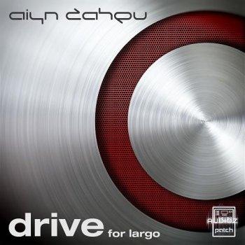 Aiyn Zahev Drive for Largo screenshot
