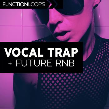 Function Loops Vocal Trap And Future RnB WAV MiDi VSTi PRESETS-DISCOVER screenshot