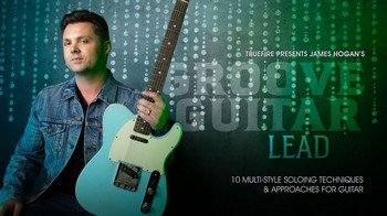 Truefire James Hogan - Groove Guitar Lead screenshot