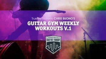 Truefire - Chris Buono - Guitar Gym Weekly Workouts Vol 1 screenshot