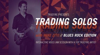 Truefire - Mike Zito - Trading Solos: Blues Rock screenshot