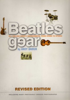 Beatles Gear: All the FAB Four's Instruments, from Stage to Studio by Andy Babiuk PDF screenshot