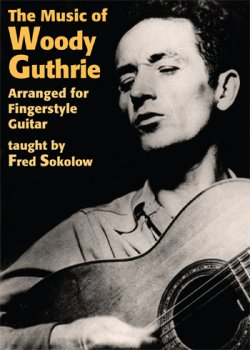 Music Of Woody Guthrie Arranged for Fingerstyle Guitar taught by Fred Sokolow screenshot