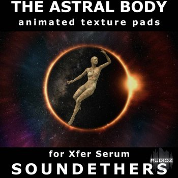 Soundethers The Astral Body SERUM screenshot