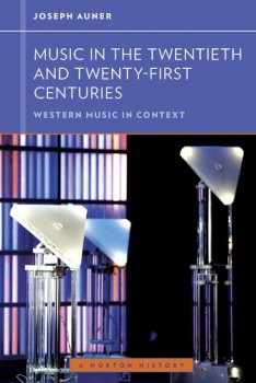 Music in the Twentieth and Twenty-First Centuries (Western Music in Context: A Norton History) PDF screenshot