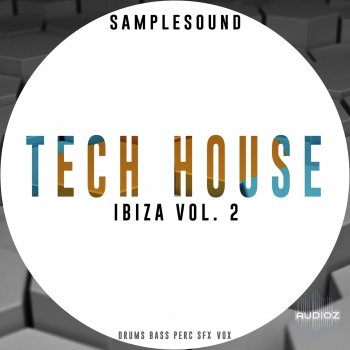 Samplesound Tech House Ibiza Volume 2 WAV AIFF screenshot