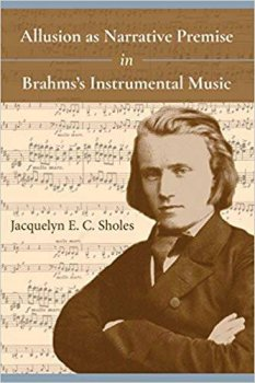 "Jacquelyn Sholes, ""Allusion as Narrative Premise in Brahms's Instrumental Music"" screenshot"