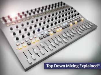 Groove3 Top Down Mixing Explained TUTORiAL-SYNTHiC4TE screenshot