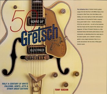 50 Years of Gretsch Electrics by Tony Bacon EPUB screenshot