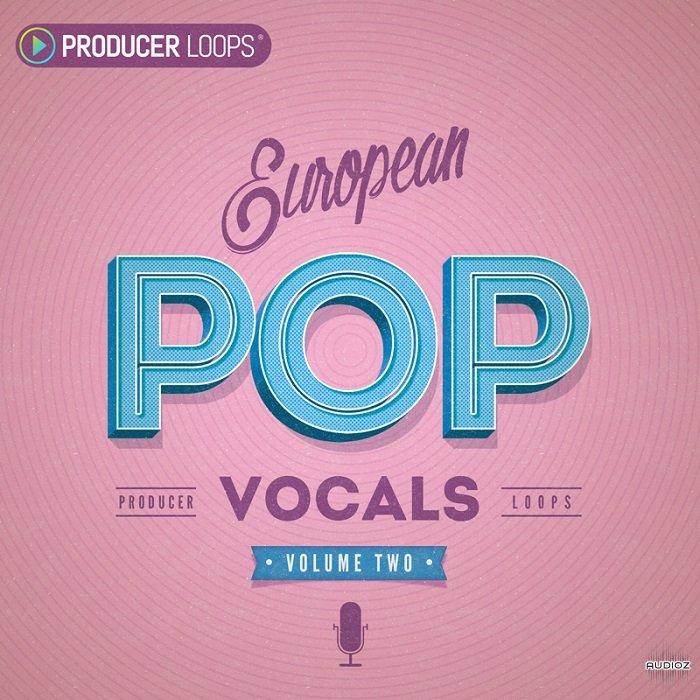 Download Producer Loops European Pop Vocals Vol 2 WAV MIDI