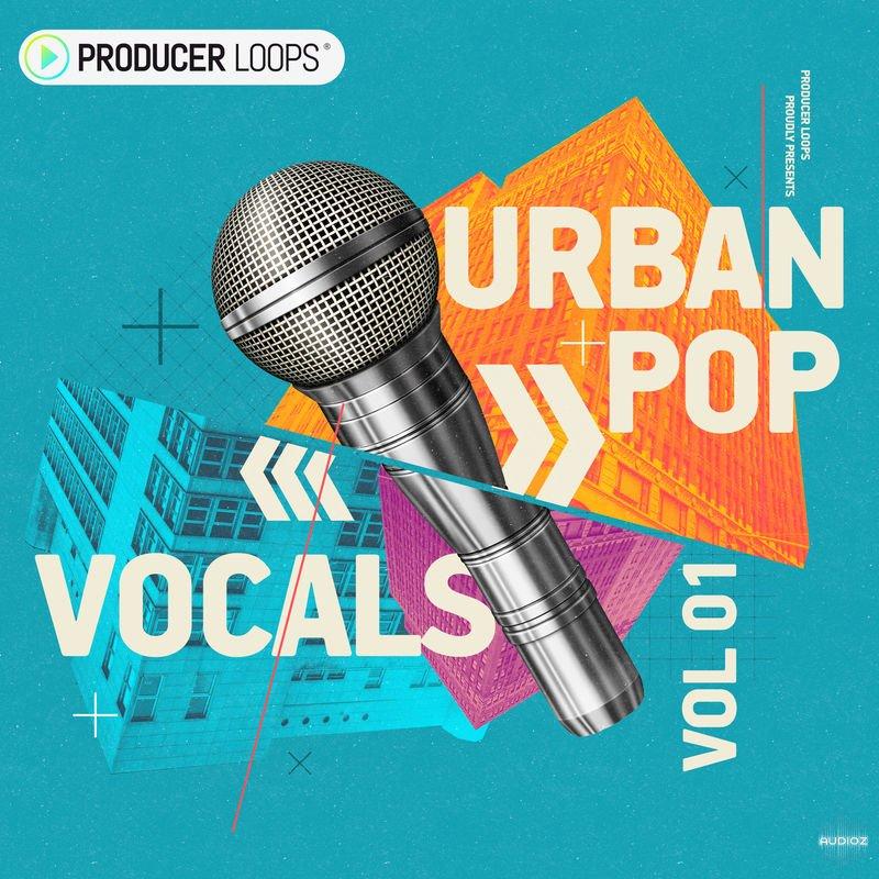 Download Producer Loops Urban Pop Vocals Vol 1 WAV MIDI