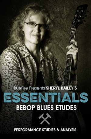 Download Truefire Sheryl Bailey's Essentials: Bebop Blues Etudes MP4