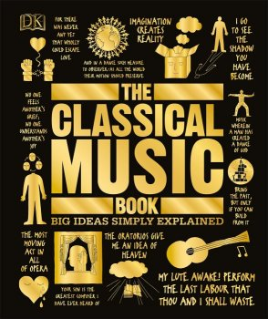 The Classical Music Book: Big Ideas Simply Explained (Big Ideas) EPUB screenshot