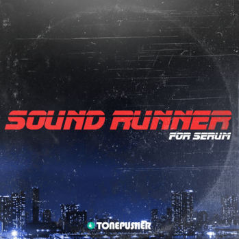 Download Tonepusher Sound Runner For XFER RECORDS SERUM-DISCOVER » AudioZ